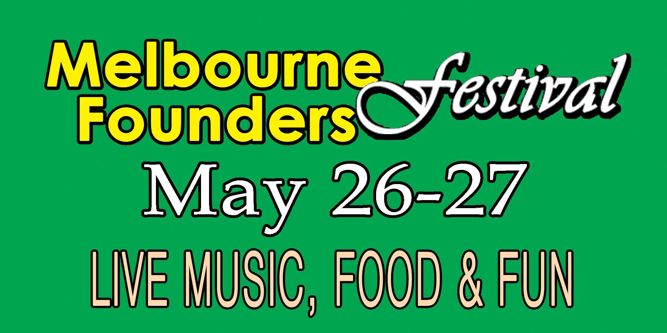 3rd Annual Melbourne Founders Festival