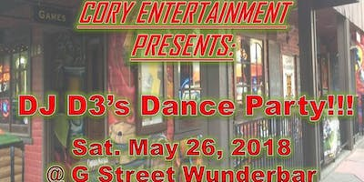 DJ D3's Dance Party @ G St Wunderbar (05/26/2018)!!!