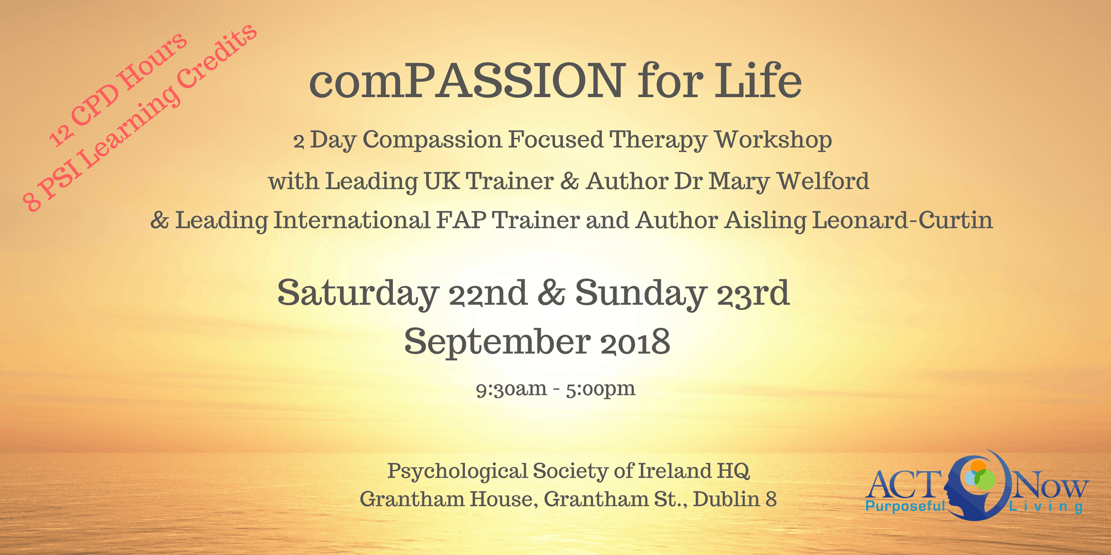 2-Day comPASSION for Life with Leading UK Trainer and International Author Dr. Mary Welford & Leading International FAP Trainer and Author Aisling Leonard- Curtin