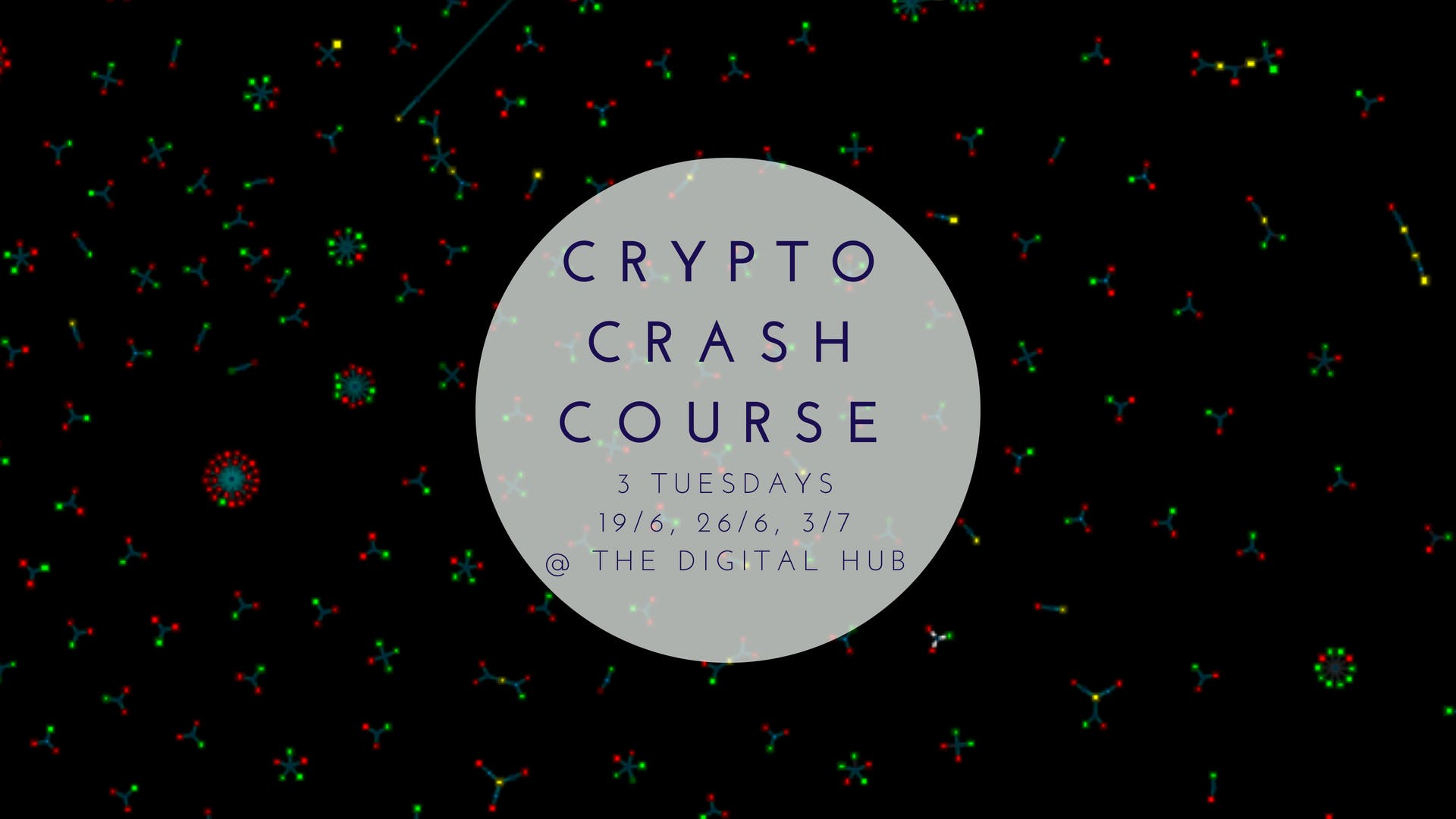 3 Day Bitcoin, Ethereum & Cryptocurrency Crash Course