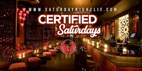 Certified Saturdays I Free Admission I Open Bar I Hookah #saturdaynightlit tickets