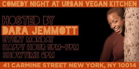 Comedy Night at Urban Vegan Kitchen hosted by Dara Jemmott tickets