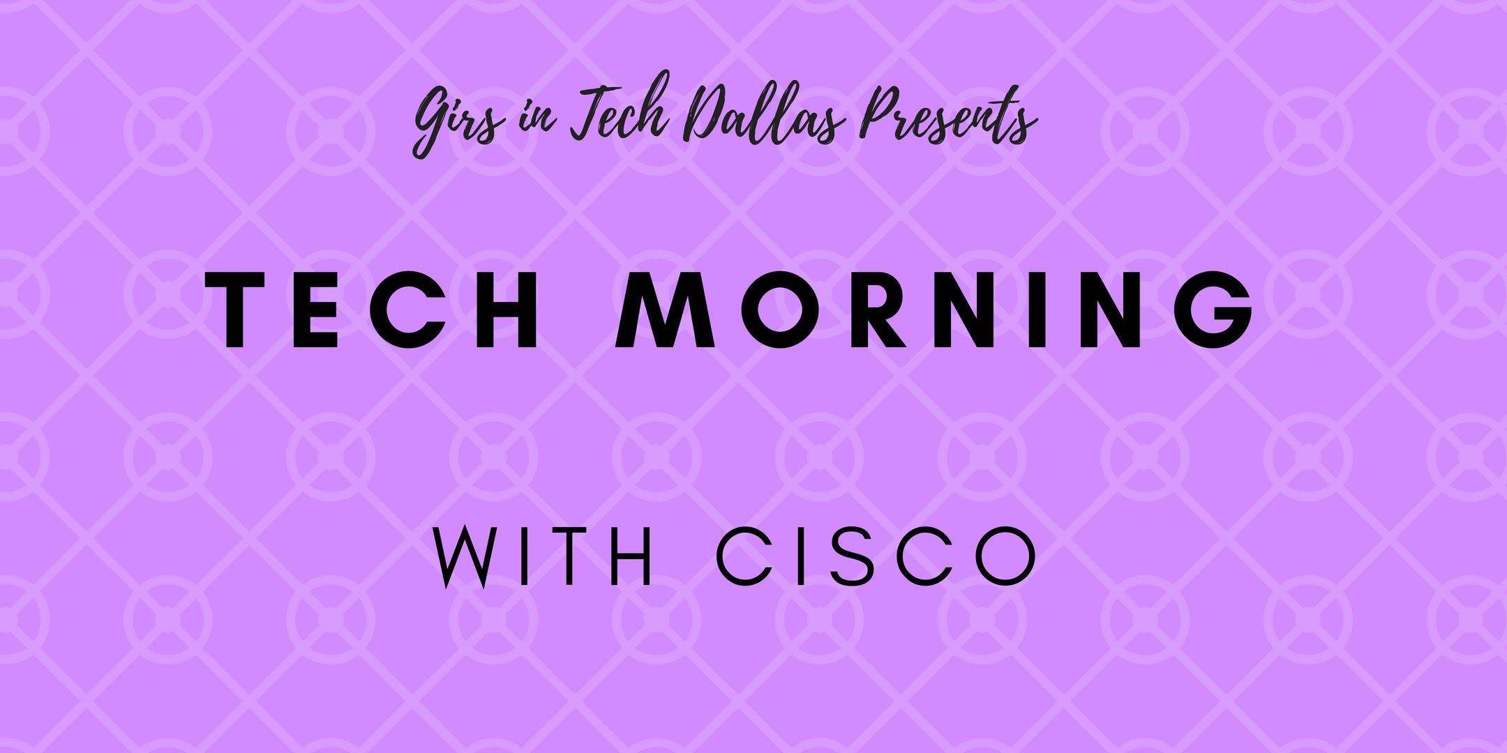 Tech Morning @ Cisco (Ages 10-15 years)