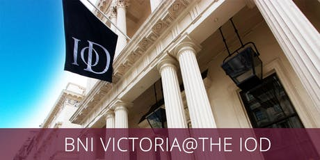BNI VICTORIA @ THE IOD: PALL MALL tickets