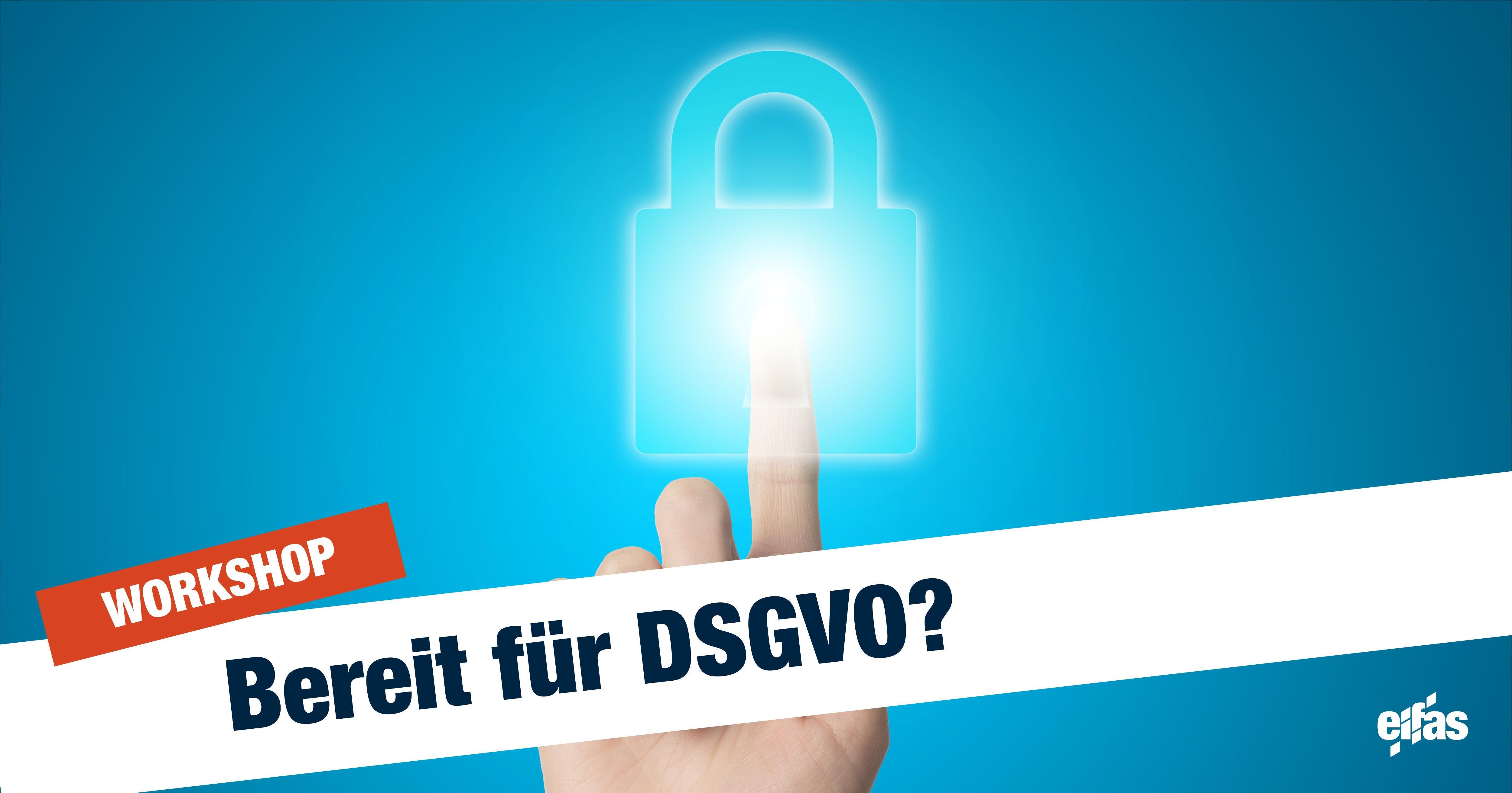 Fit for DSGVO? Datenschutz Vortrag