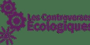 Les Controverses Ecologiques : Comment faire évoluer...