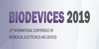Biodevices 2019 - 12th International Conference on Biomedical Electronics and Devices (ins) AS