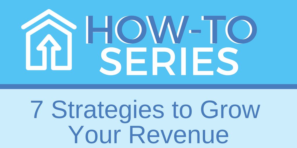 7 Strategies to Grow Your Revenue