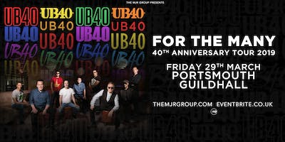 "UB40 - 40th Anniversary Tour ""For The Many\"" (Guildhall, Portsmouth)"