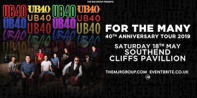 "UB40 - 40th Anniversary Tour ""For The Many\"" (Cliffs Pavilion, Southend)"