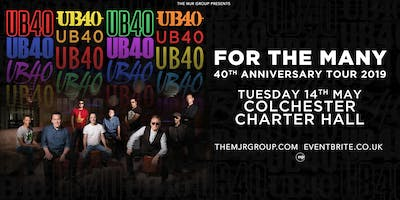 """UB40 - 40th Anniversary Tour \""""For The Many\"""" (Charter Hall, Colchester)"""