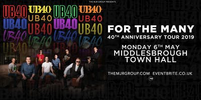 "UB40 - 40th Anniversary Tour ""For The Many\"" (Town Hall, Middlesbrough)"