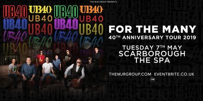 """UB40 - 40th Anniversary Tour \""""For The Many\"""" (Scarborough Spa, Scarborough)"""