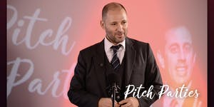 """You pitch, you win"" : Pitch Parties! (in English)"