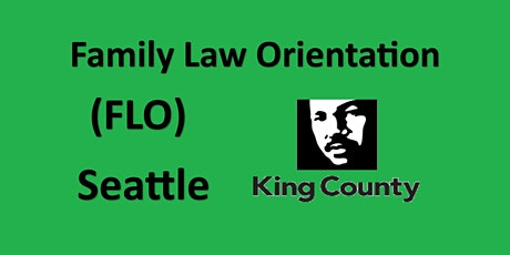 Family Law Orientation - Seattle - King County tickets