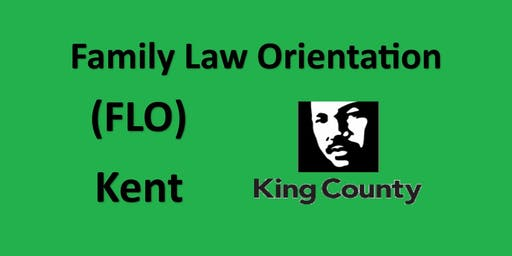 Family Law Orientation - Kent - King County