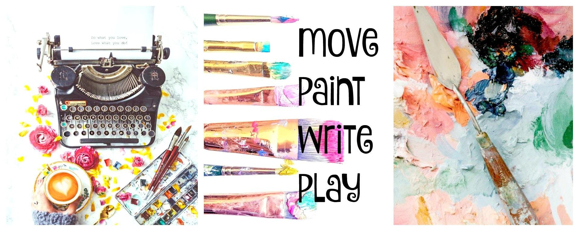 Move Paint Write Play
