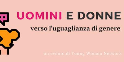 Uomini e donne verso l'uguaglianza di genere | YWN Roma