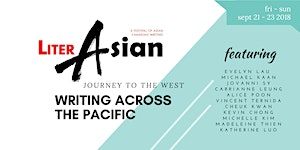 LiterASIAN 2018 // Journey to West: Writing Across the...