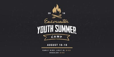 ENCOUNTER Youth Summer Camp 2018