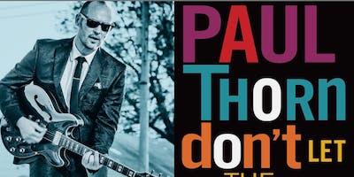 Paul Thorn - 8pm Headliner