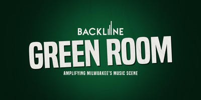 The Green Room Party by Backline