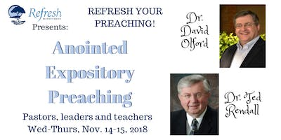 Refresh Your Preaching - Anointed Expository Preaching