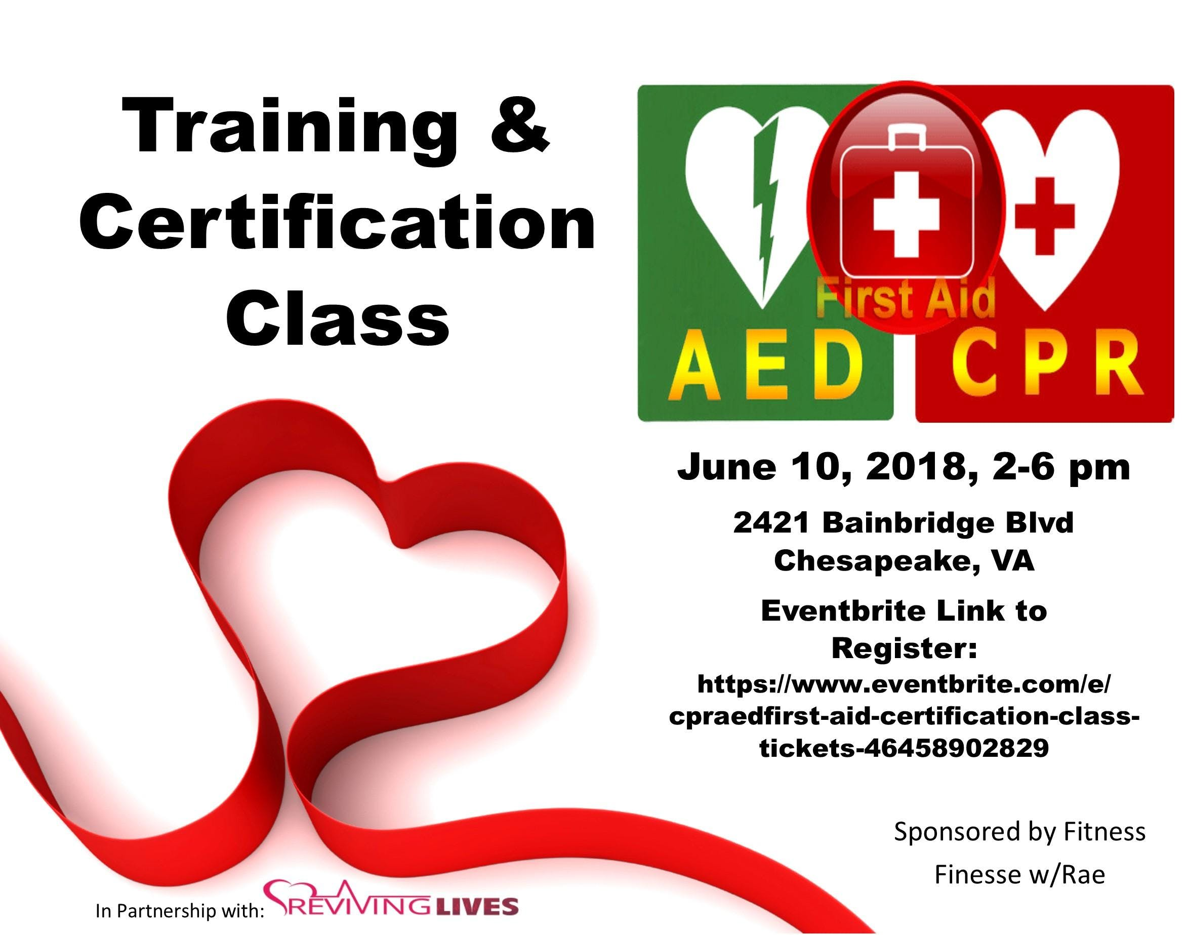 Cpraedfirst Aid Certification Class 10 Jun 2018