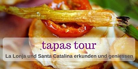 Tapas und Insider Tour - La Lonja und Santa Catalina Tickets