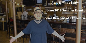 """April & Nina's Salon"" June 2018 Event"