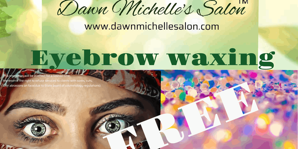 Free Eyebrow Waxing Series Tickets Multiple Dates Eventbrite