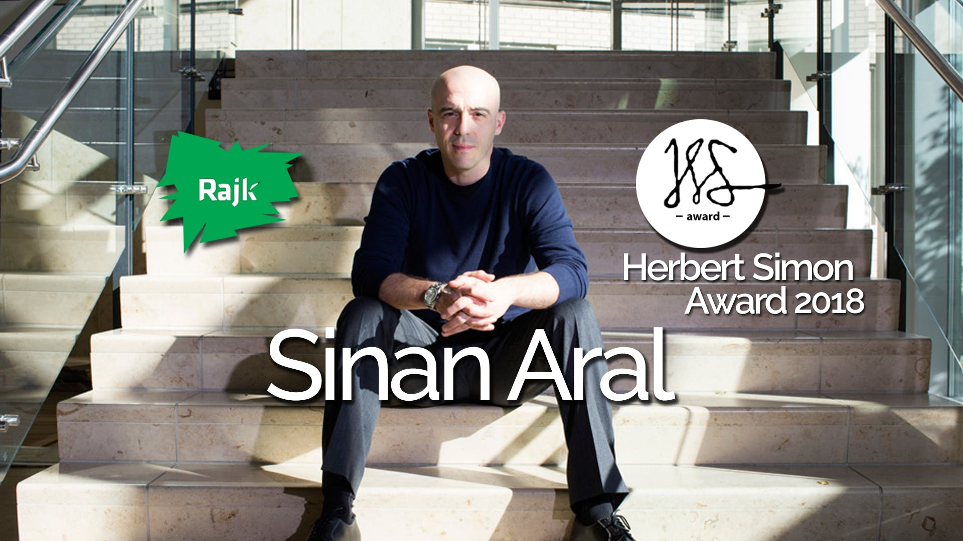 Sinan Aral Simon Award Ceremony and Lecture