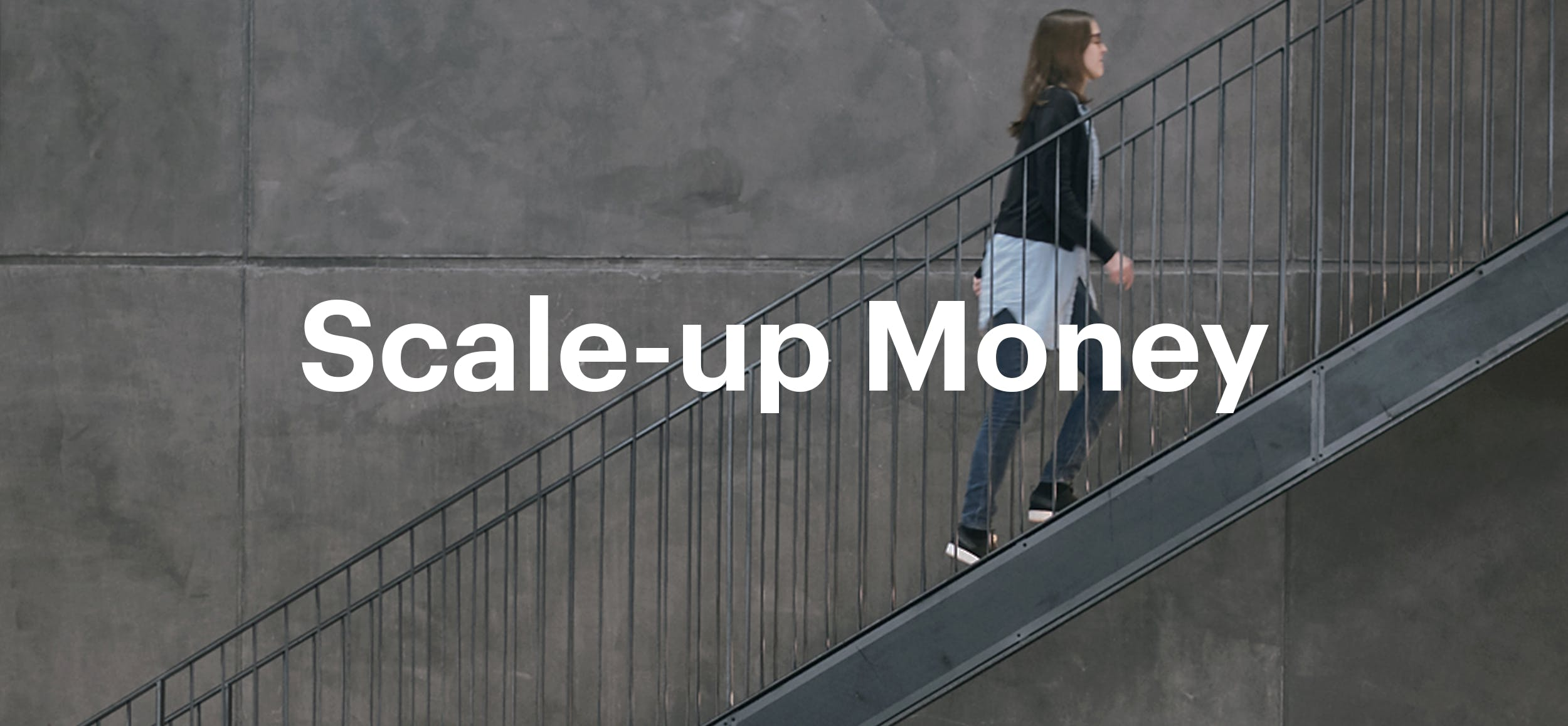 Pier47 Sessions: Scale-up Money