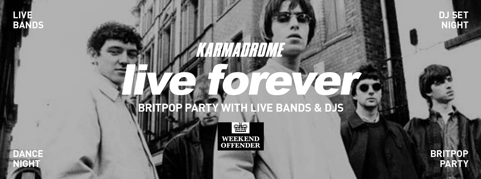 Karmadrome: Britpop Party - Oasis Tribute ban