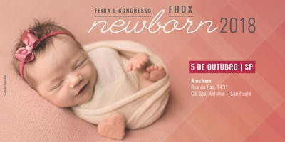 Feira e Congresso FHOX Newborn 2018