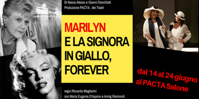 Marilyn e la Signora in giallo, forever