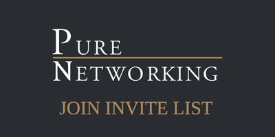 Pure Networking > Join Invite List