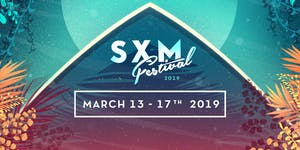 SXM FESTIVAL MARCH 13th - 17th 2019