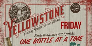 Yellowstone Bourbon Dinner Benefiting National Parks Co...
