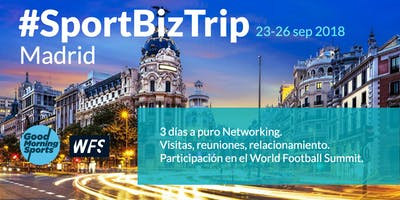 SportBizTrip Madrid 2018 - ESPAÑA