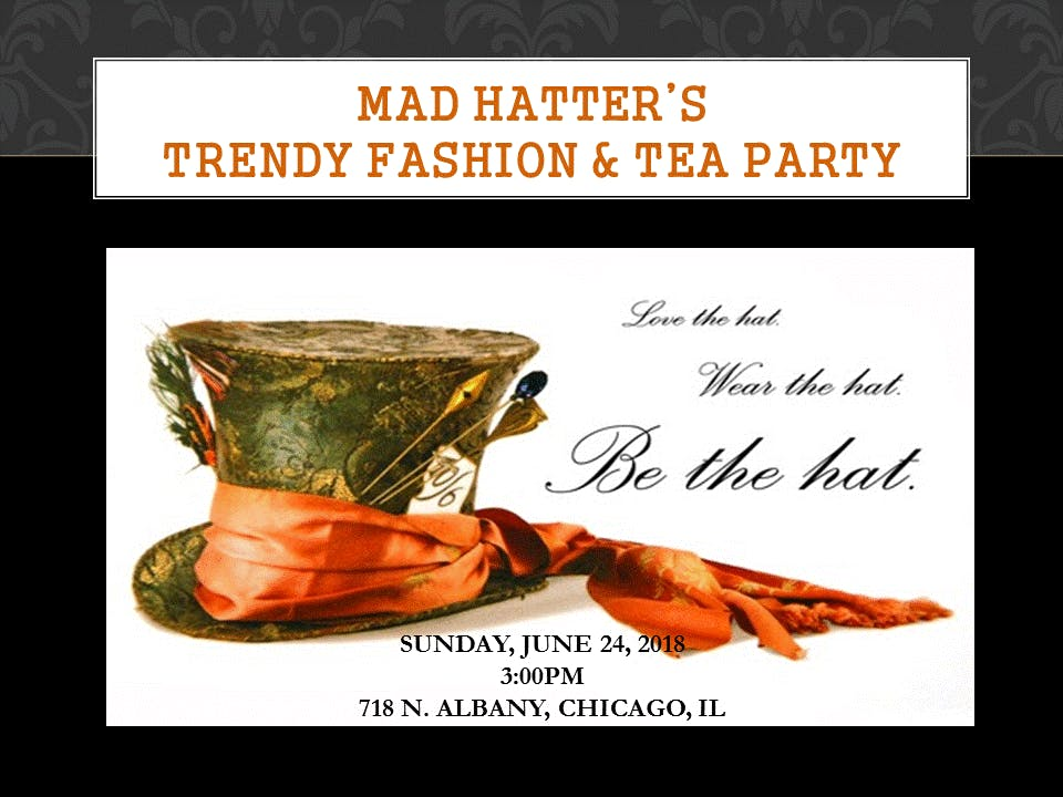 Mad Hatter S Trendy Fashion Tea Party 24 Jun 2018
