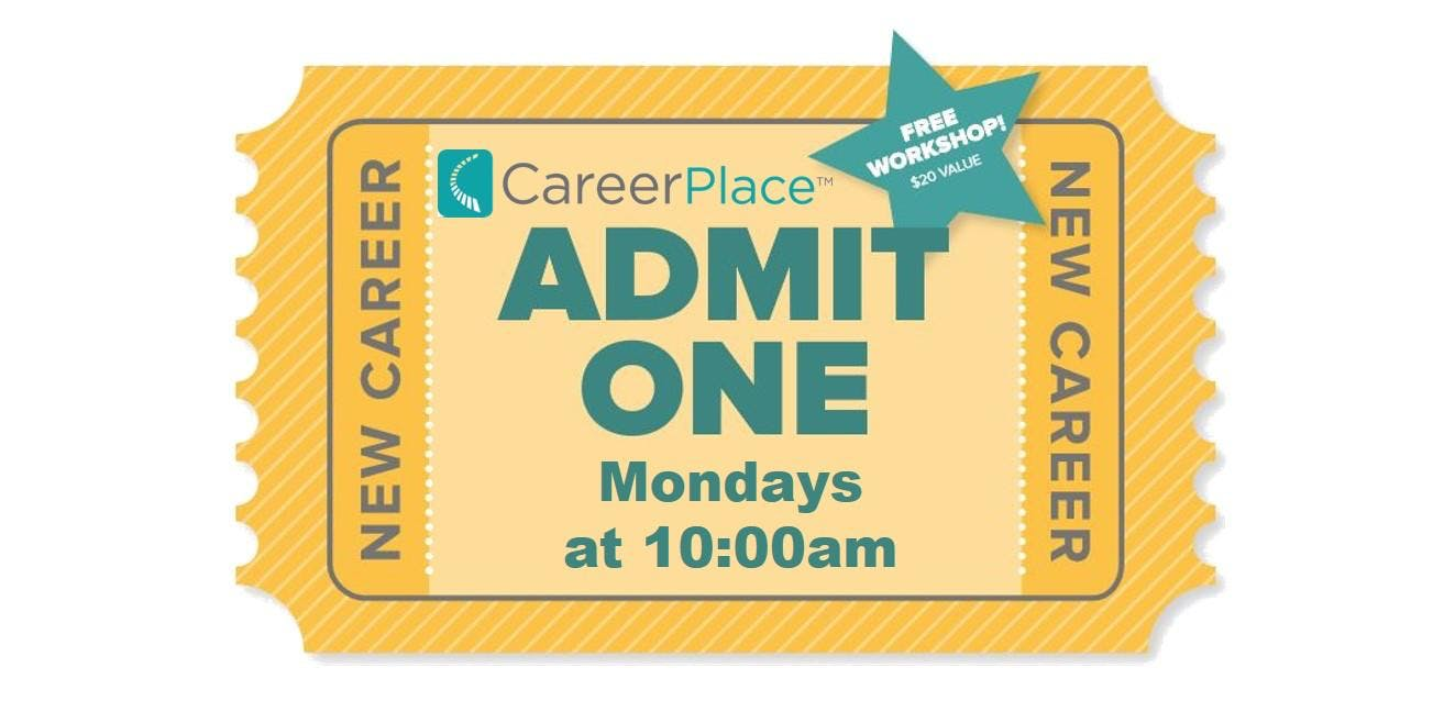 Introduction to CareerPlace (June-Aug Dates)