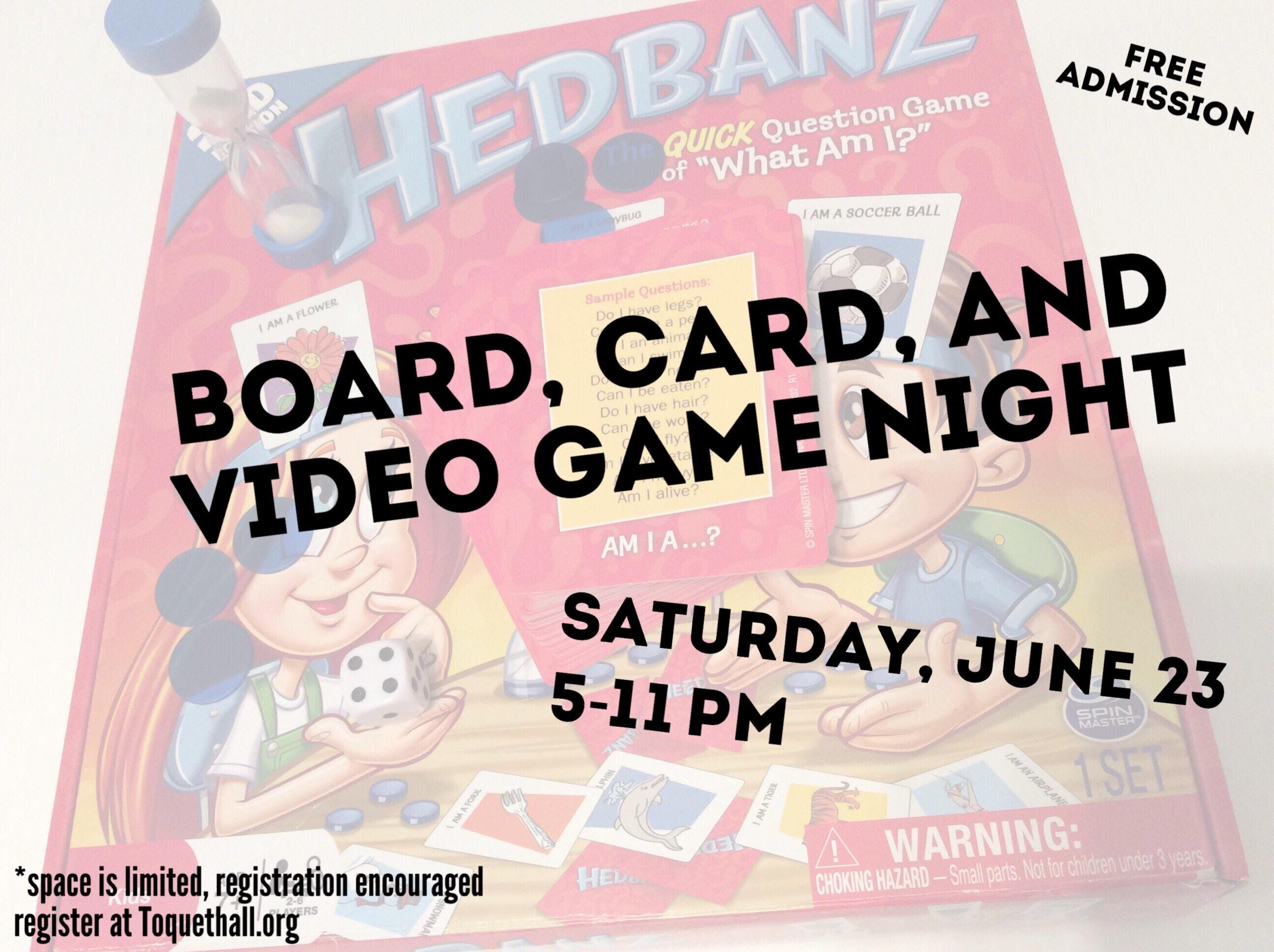 Board, Card, and Video Game Night