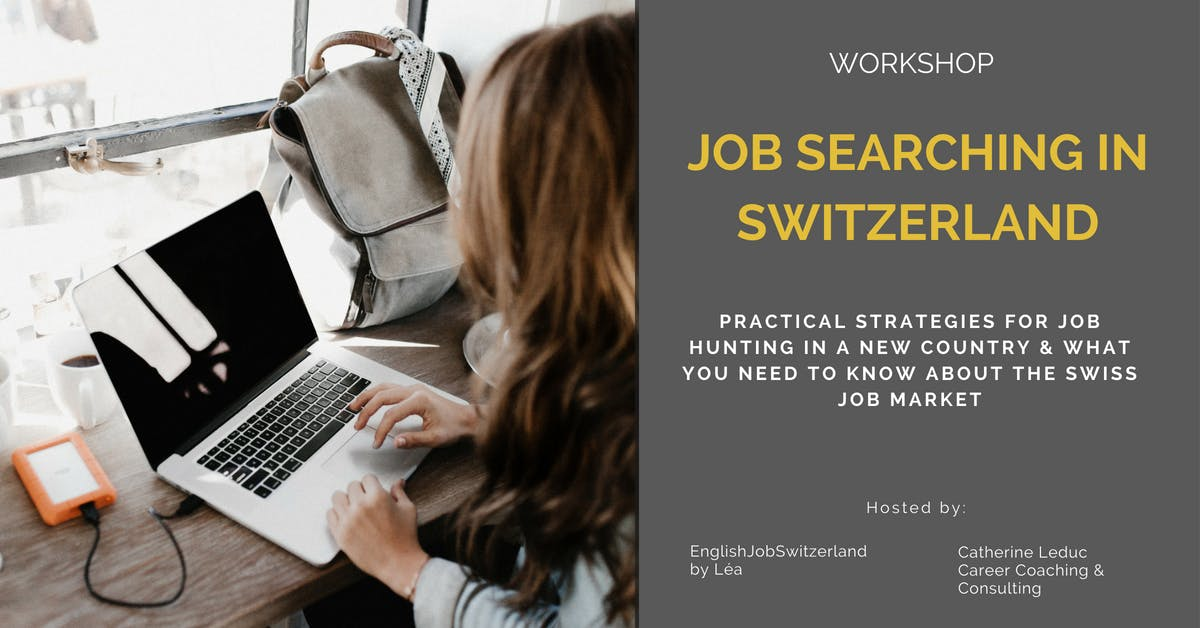 Job Searching in Switzerland - ZUG Workshop