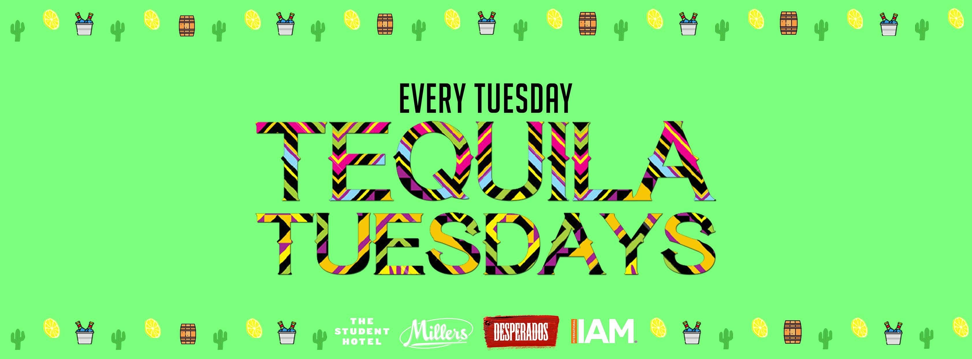 TEQUILA TUESDAYS - MILLERS DEN HAAG - POWERED