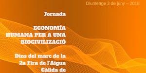 Economía Humana para una Biocivilización  Jornada Fira...