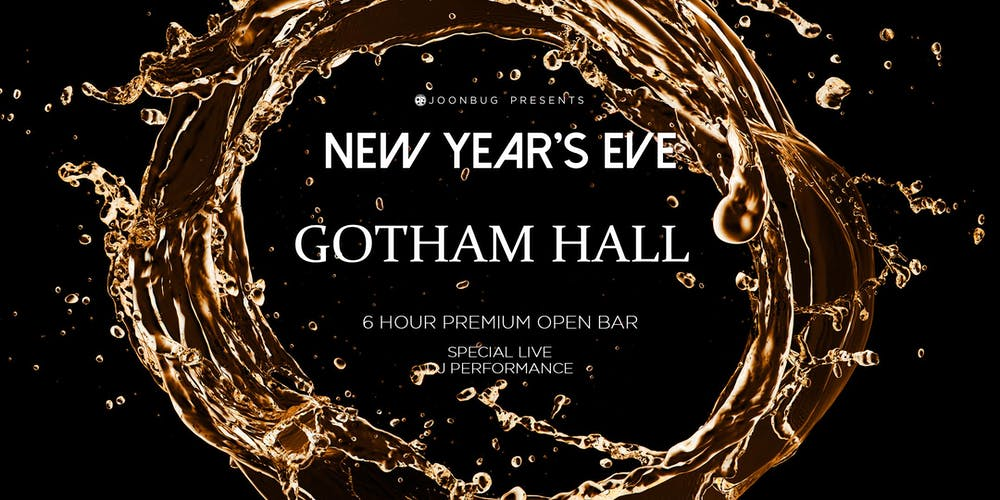 joonbugcom presents gotham hall new years eve party 2019 tickets mon dec 31 2018 at 800 pm eventbrite