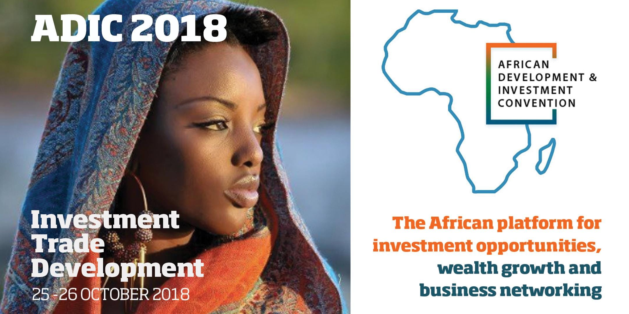 African Development and Investment Convetion (ADIC 2018)