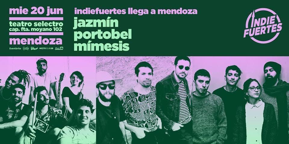IndieFuertes Mendoza - Jazmn - Portobel - Mmesis