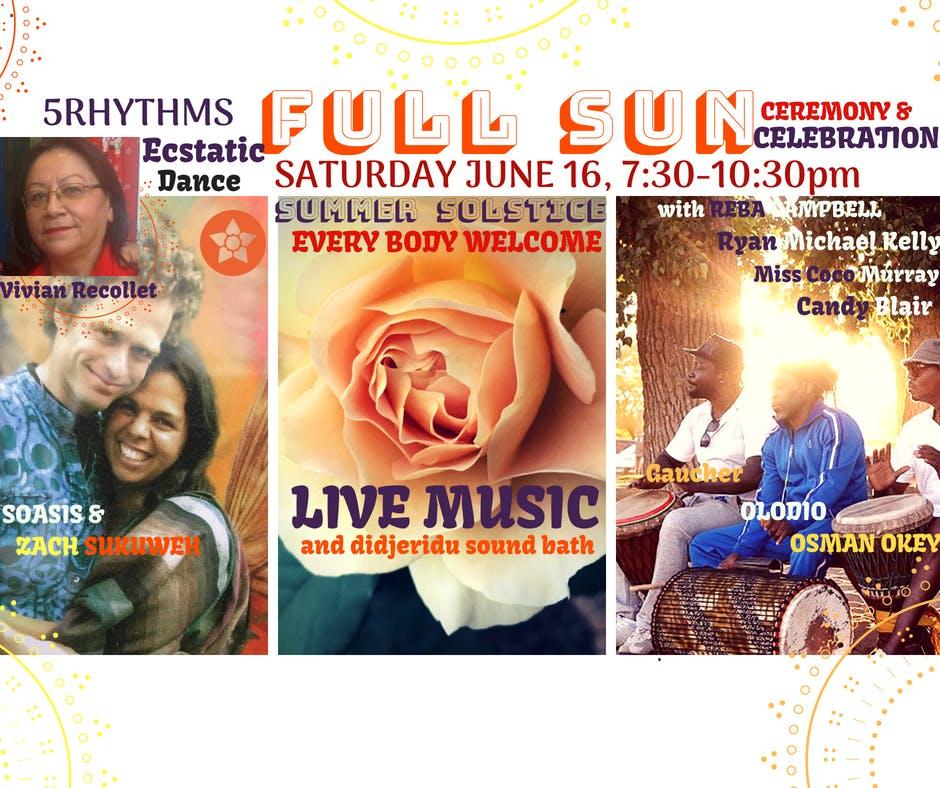 FULL SUN 5Rhythms EcstaticDance, Solstice Ceremony &SoundBath Fundraiser